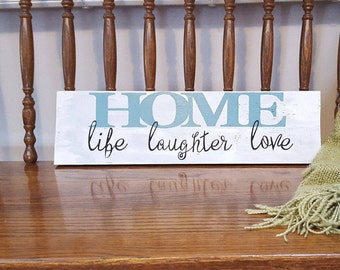 Home life laughter love, home sign,Sold as Pictured