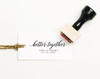 Better Together Favor Stamp, Newlywed Rubber Stamp, Custom Wedding Favor Stamp, Custom Thank You Stamp, Personalized Favor Stamp (SFAVS612)