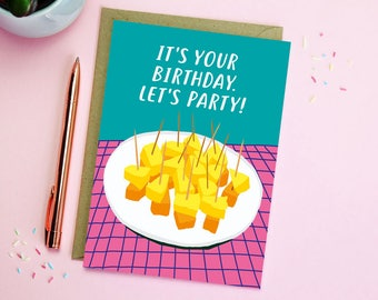 Let's Party Birthday Card - cheese and pineapple card - illustrated card - funny birthday card - birthday party food card