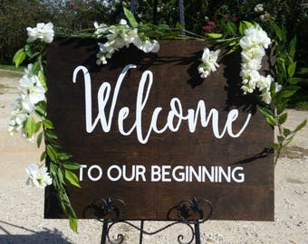 Welcome to our beginning wood sign, Wood Wedding Welcome Sign, Rustic Wood Wedding Sign, Wood welcome sign, Wooden Welcome sign
