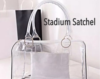Private listing for plain stadium satchel, top handle bag, stadium approved clear bag.