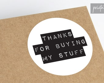 Thanks For Buying My Stuff, Printable Thank You Sticker Sheet, 2 Inch Round Stickers, Business Printable, Cute Packaging Labels, Shop Small