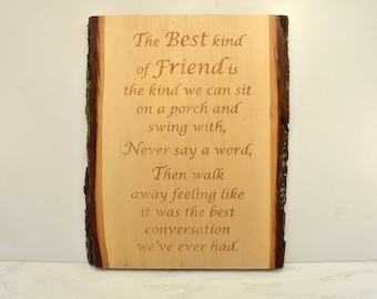 Best Kind of Friend Bark Edge Sign