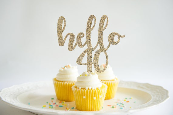 Hello 40 Happy Birthday Cake Topper Forty Years Glitter Party