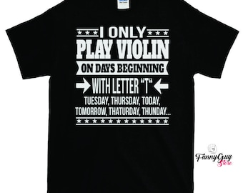 Violin Tee Shirt | Cute Violin Tee | Violin Player Tee | Musician Gift | Violin Teacher Tee | Violin Student Tee | Birthday Gift | Violinist