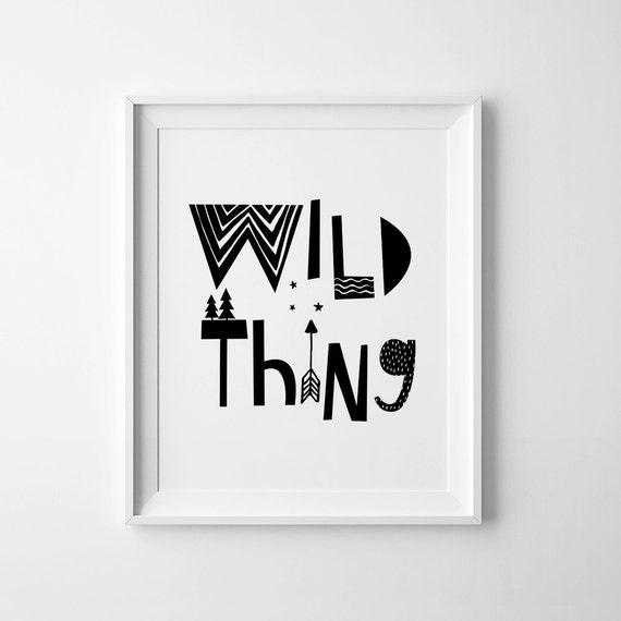 Schwarz und weiß-Kunst Wild Thing Kinderzimmer Wand-Zitat