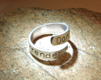 Sterling silver bypass ring handstamped with don't surrender - Solid 925 Wrap Ring - RG613