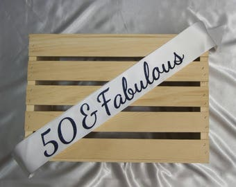 50 and Fabulous Birthday Sash, 50th Birthday, 40 and Fabulous Birthday, 40th Birthday, 30 and Fabulous Birthday Sash, 30th Birthday