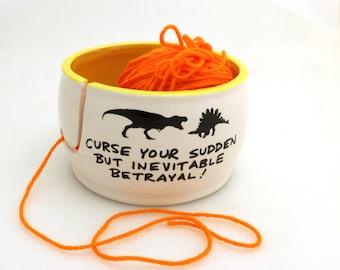 Firefly yarn bowl,  inevitable betrayal dinosaurs  - pilot episode - Wash quote - Alan Tudyk fan art - large ceramic yarn bowl, jaynes hat