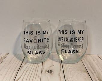 Wedding Planning Glasses, his and hers, funny wedding gift, engagement gift