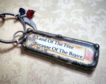 Soldered Art Charm, Patriotic Key Chain, Soldered Glass Pendant, Collage Art Charm, Be Brave Dictionary Charm, Honor Your Soldier Keychain
