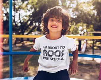Pre school shirt, I'm about to rock pre school, Funny pre school shirt, Kid shirt, Funny kid shirt, Rock pre school