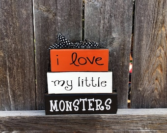 I love my little Monsters-Halloween wood blocks, Halloween blocks, Monster blocks