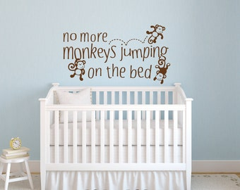 Nursery Wall Decals Monkey Wall Decal No More Monkeys Jumping On The Bed Decal Nursery Decor Nursery Decor Vinyl Wall Decal