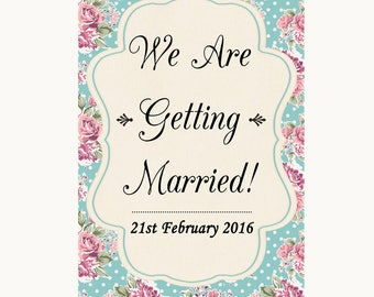 Vintage Shabby Chic Rose We Are Getting Married Personalised Wedding Sign