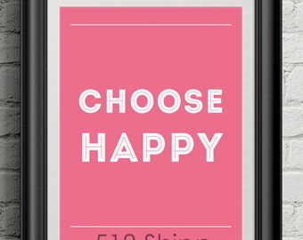 Choose Happy Inspirational Quote Wall Decor Typography Print Motivational Poster