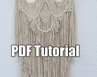 Macrame Tutorial - PDF  Macrame Wall Hanging Tutorial Pattern Download