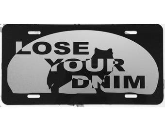 Teen Wolf Car Tag Lose Your Dnim License Plate