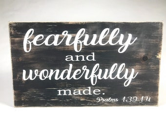 Christian Wall Art , Bible Verse Wall Art , Bible Verse Sign , Wood Bible Sign , Psalm 139 , Fearfully and Wonderfully Made ,