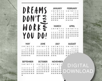 Dreams Don't...You Do Calendar | 2018 Year At-A-Glance Calendar | Printable