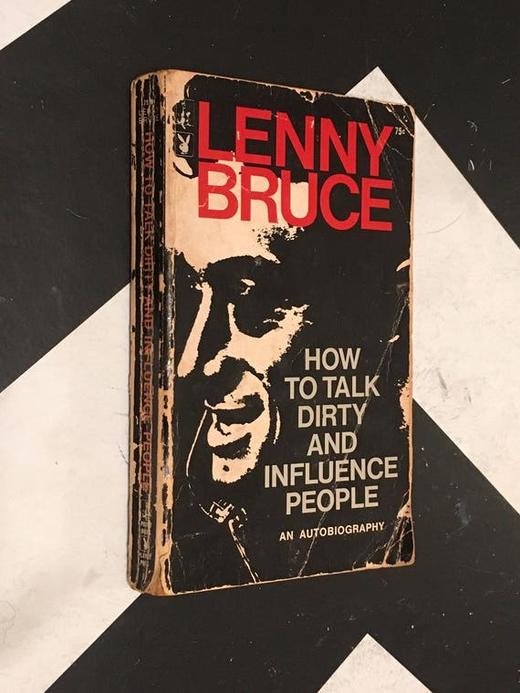 How to Talk Dirty and Influence People by Lenny Bruce black paperback comedy famous (Softcover, 1966)