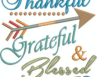Thankful Grateful & Blessed, Arrow, Feather, Thanksgiving, Harvest,  Machine Embroidery Design 228