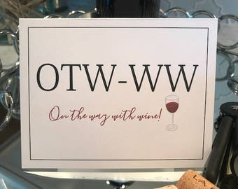 """Funny """"On the Way With Wine Card"""""""