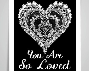 MANDALA HEART You Are So Loved Print/Poster Wall Art Print Home Decor Valentines's Gift Framed or Print only