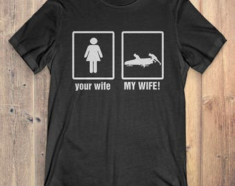 Bobsled T-Shirt Gift: Your Wife My Wife