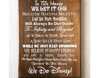 In this House we do Disney Sign / Disney Family Sign / Disney Home Decor / Disney Lover Gift / Disney Sign / Housewarming Gift / Quotes