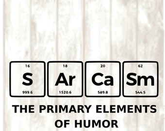 sarcasm the primary elements of humor periodic table svg png eps