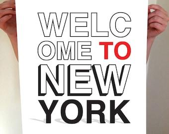 Welcome To New York, New York City, New York Print, NYC, New York Poster, New York Artwork, New York Art, NYC Art, New York Typography
