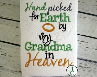 Hand Picked For Earth, Grandma In Heaven, Rainbow Baby, Gender Neutral, Angel Baby, Shower Gift, Sibling Shirts, Pregnancy Announcement