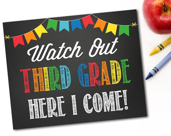 Watch Out Third Grade Here I Come Sign, Last Day Of School Sign, First Day Of School Sign, 1st Day of School, Instant Download,DIY Printable