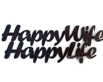 HAPPY WIFE HAPPY Life Sign made of Rustic Rusty Rusted Recycled Metal