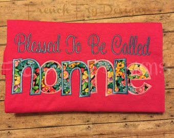 """Grandmother Sweatshirt for NONNIE Customized and Personalized """"Blessed to be called"""""""