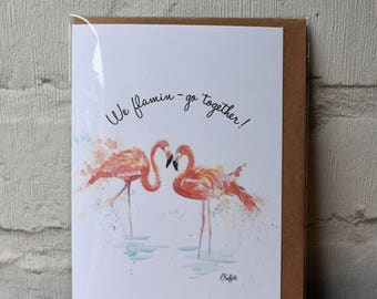 We flamin-go together! card - flamingo card - valentines card