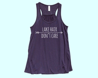 Lake Hair Don't Care - Fit or Flowy Tank