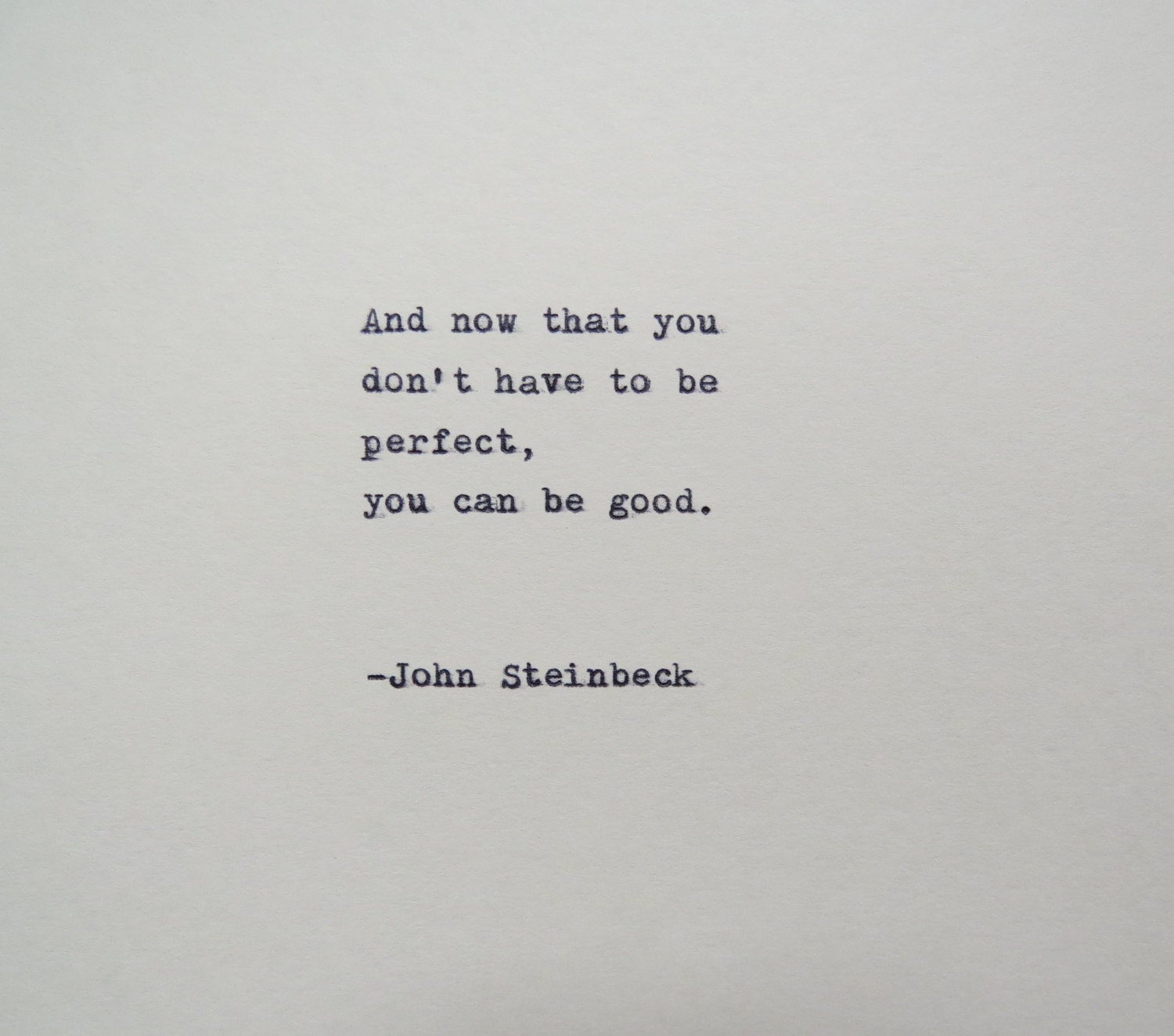 Steinbeck Quotes: John Steinbeck East Of Eden Quote Made On Typewriter