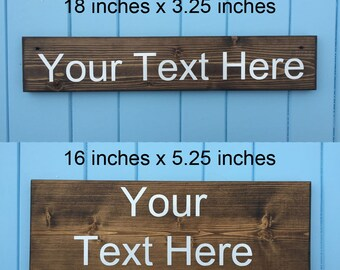 Create your own sign - Your Text Here - Custom Wood Signs - Best Friend Gift - Housewarming Gift - Wedding Gift - Birthday Gift