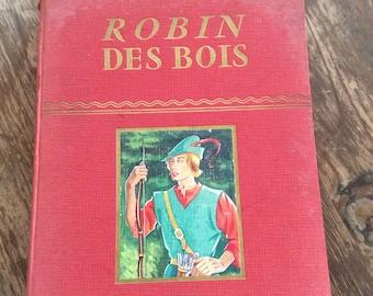 Vintage French Book «Robin Des Bois»