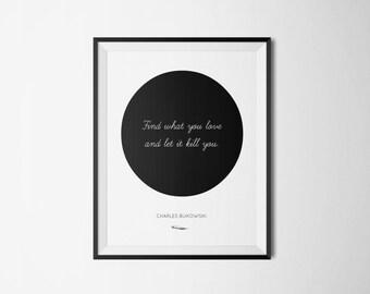 Charles Bukowski Literary Print - Bookish Quote Poster