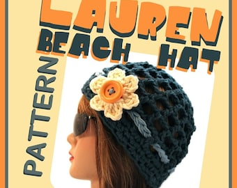 PATTERN - the LAUREN Beach Hat Crochet PhotoTutorial - Permission to Sell