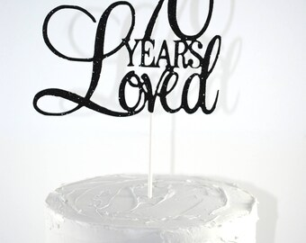70 years loved cake topper | 70th birthday cake topper | Custom cake topper | Custom age topper