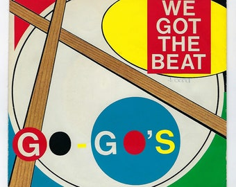Go-Go's - We Got The Beat / Can't Stop The World - 45rpm - 1981