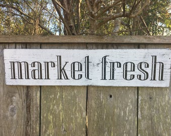 Market Fresh Sign, Fixer Upper Signs,24x5.5, Rustic Wood Signs, Farmhouse Signs, Wall Décor