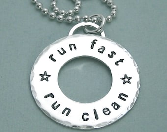 Run Fast Run Clean - Agility Washer Necklace - Hand Stamped Sterling Silver