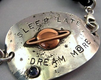 Saturn Stars Sleep Late Dream More - Sterling Silver Recycled Spoon Bracelet by iNk jewelry