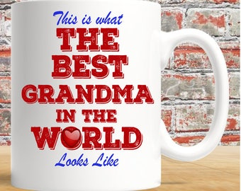 This Is What The Best Grandma In The World Looks Like - white 11oz mug