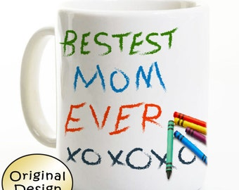 Mom Coffee Mug - Best Mom Ever - Gift For Mom From Child - Mother's Day Gift